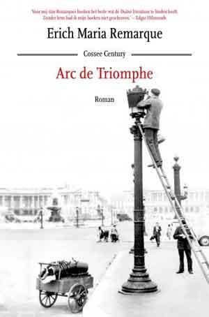 Erich Maria Remarque Arc de Triomphe Recensie