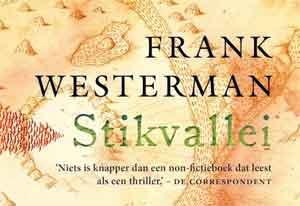 Frank Westerman Stikvallei Dwarsligger