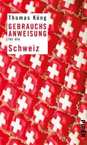 Gebrauchsanweisung für die Schweiz Reisverhalen Zwitserland
