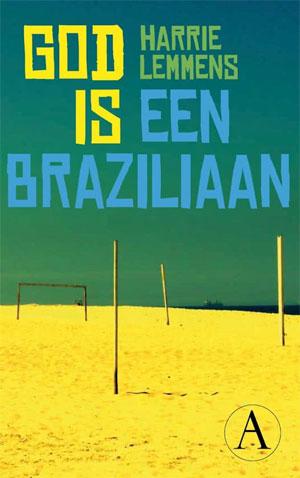 Harrie Lemmens God is een Braziliaan Recensie