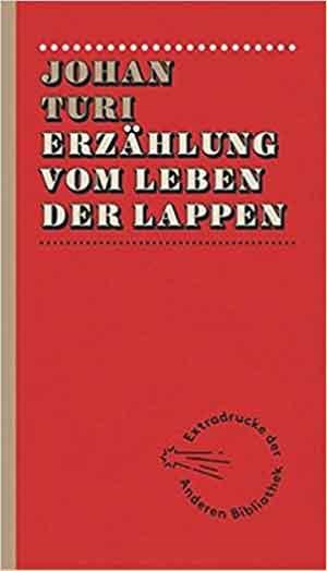 Johan Turi Erzählung vom Leben der Lappen