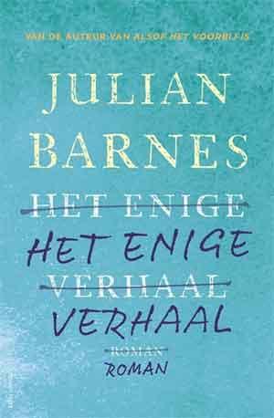 Julian Barnes Het enige verhaal Recensie