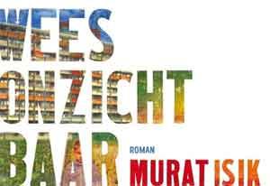 Murat Isik Wees onzichtbaar Dwarsligger