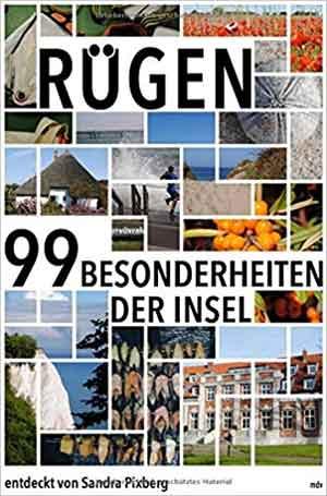 Reisgids Rügen Die 99 Besonderheiten der Insel