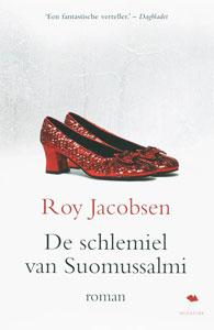 Roy Jacobsen De schlemiel van Suomussalmi