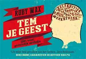 Ruby Wax Tem je geest Dwarsligger