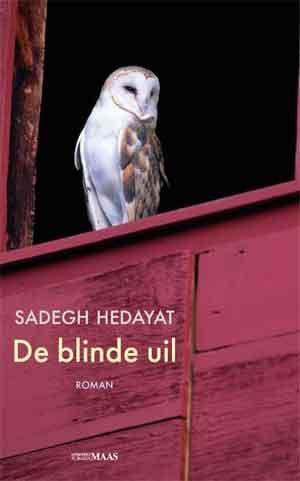 Sadegh Hedayat De blinde uil Recensie ★★★★★