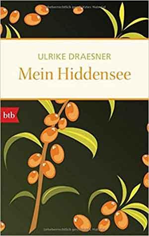 Ulrike Draesner Mein Hiddensee Reisverhalen van Hiddensee