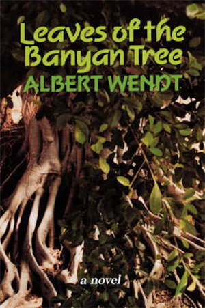 Albert Wendt Leaves of the Banyan Tree Roman uit Samoa
