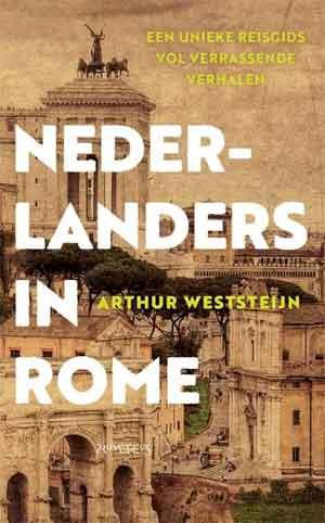 Arthur Weststeijn Nederlanders in Romen Recensie