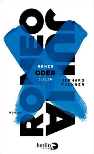 Gerhard Falkner Romeo oder Julia Recensie ★★★★