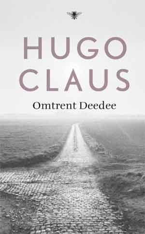Hugo Claus Omtrent Deedee Roman 1963