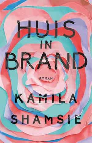Kamila Shamsie Huis in brand Recensie