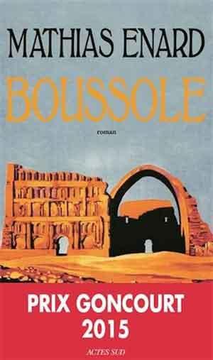 Mathias Enard Boussole Prix Goncourd 2015