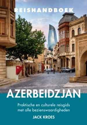 Reishandboek Azerbeidzjan Reisgids
