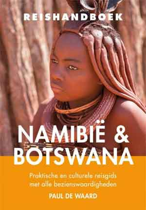 Reishandboek Namibië & Botswana Reisgids