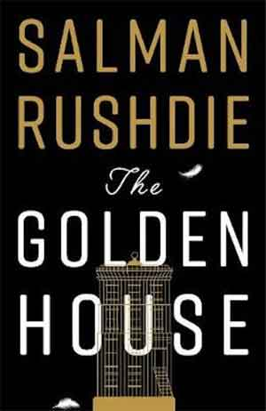 Salman Rushdie The Golden House Roman 2017