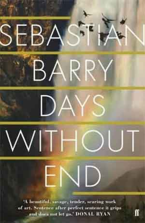 Sebastian Barry Days Without End Booker Prize 2017 Longlist Boeken
