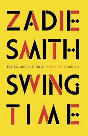 Zadie Smith Swing Time Booker Prize 2017 Longlist