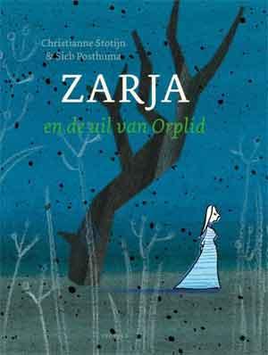 Christianne Stotijn Zarja en de uil van Orplid Prentenboek