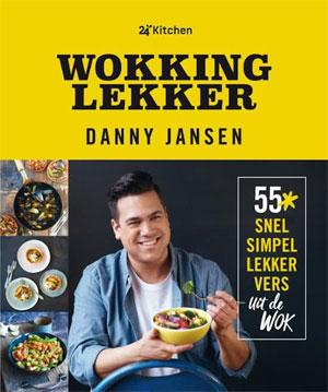 Danny Jansen Wokking Lekker Wok Kookboek