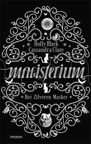 Magisterium 4 Recensie Holly Black Cassandra Clare Het Zilveren Masker