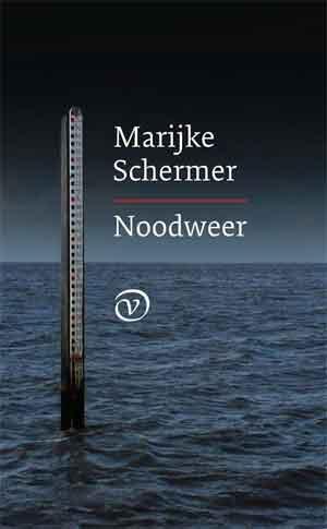 Marijke Schermer Noodweer ECI Literatuurprijs 2017 Shortlist