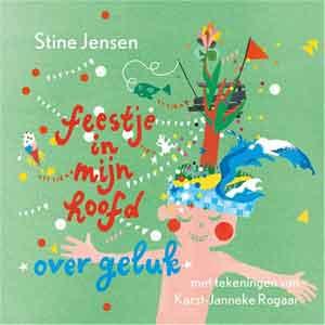 Stine Jensen Feestje in mijn hoofd Recensie Boek over Geluk