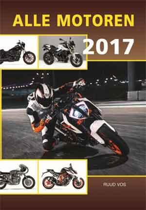 Alle Motoren 2017 Motorjaarboek Nieuwe Motorboeken
