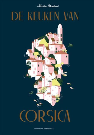 De keuken van Corsica Kookboek Nicolas Stromboni Recensie