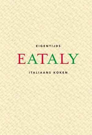 Eataly Italiaans Kookboek De Zilveren Lepel