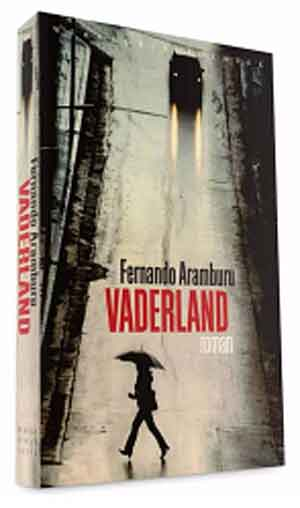 Fernando Aramburu Vaderland Recensie