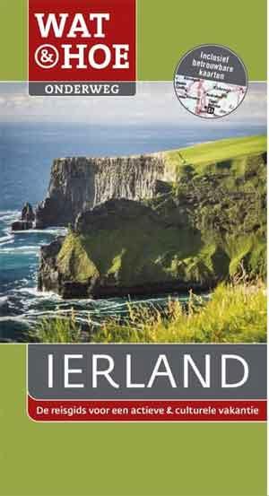 Ierland Wat & Hoe Reisgids Ierland Reisgidsen