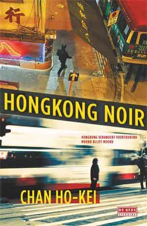 Chan Ho-Kei Hongkong Noir Recensie