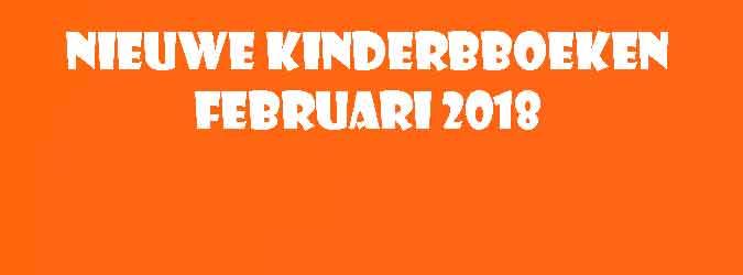Februari 2018 Kinderboeken en Jeugdboeken Tips