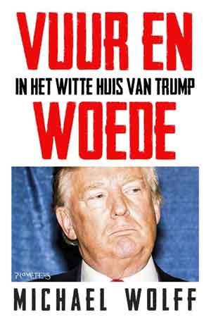 Michael Wolff Vuur en woede Boek over Donald Trump