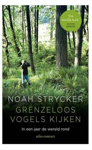 Noah Strycker Grenzeloos vogels kijken Recensie