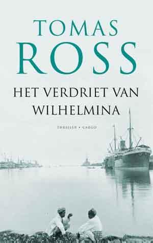 Tomas Ross Het verdriet van Wilhelmina Recensie