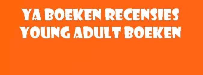 YA Boeken Recensies Young Adult Boeken