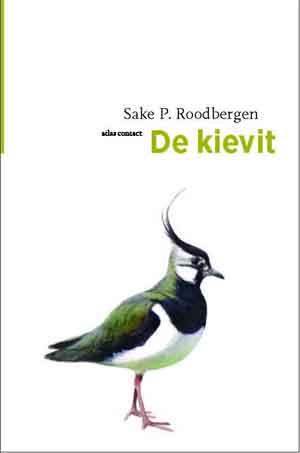 Sake P. Roodbergen De Kievit Recensie