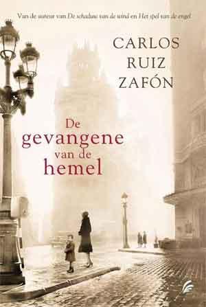 Carlos Ruiz Zafón De gevangene van de hemel