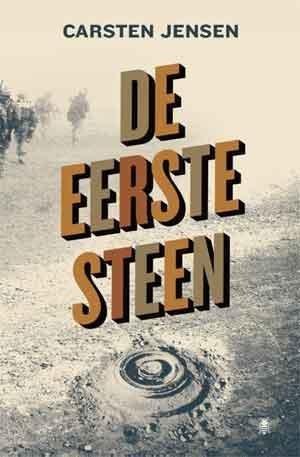 Carsten Jensen De eerste steen Roman Afghanistan Oorlog