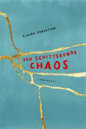 Claire Christian Een schitterende chaos Recensie