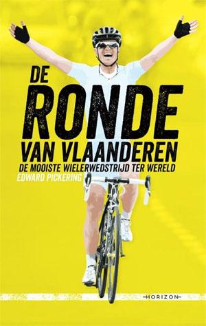 Edward Pickering De Ronde van Vlaanderen Boek