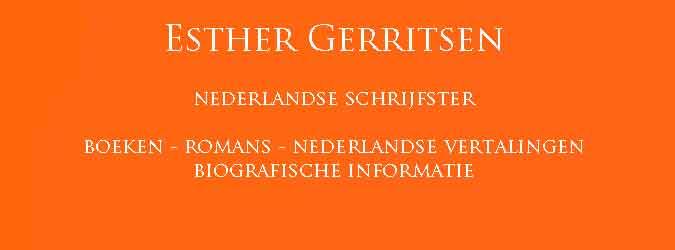 Esther Gerritsen Boeken Romans Informatie