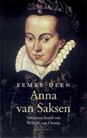 Femke van Deen Anna van Saksen Biografie