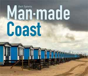 Fotoboek Bert Spiertz Man-made Coast