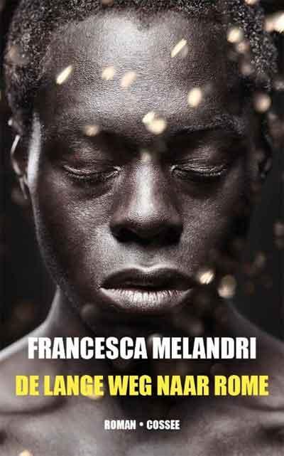 Francesca Melandri De lange weg naar Rome Recensie