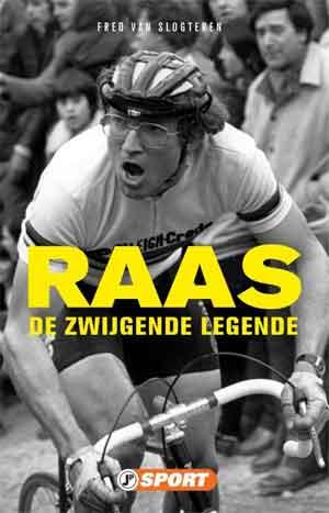 Fred van Slogteren Raas Biografie Jan Raas