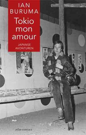 Ian Buruma Tokio mon amour Recensie